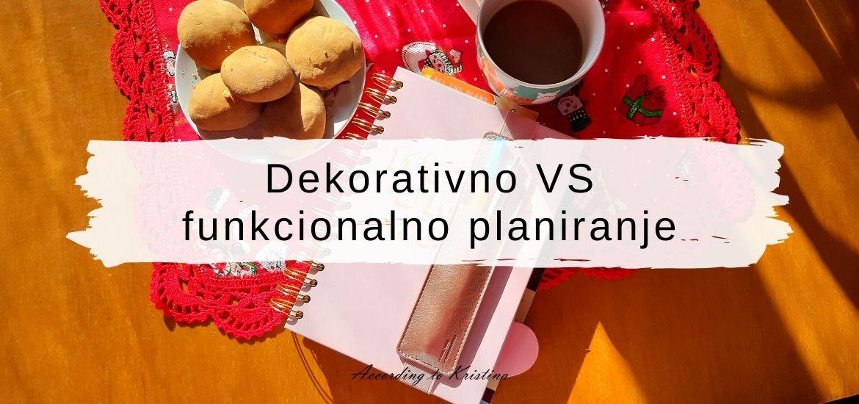 Dekorativno VS funkcionalno planiranje © According to Kristina