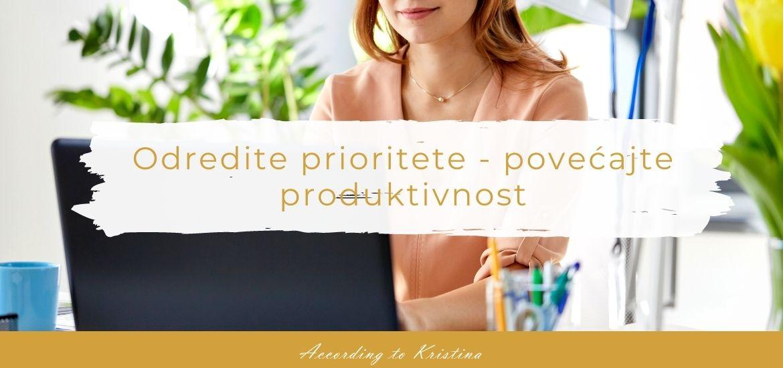 Odredite prioritete - povećajte produktivnost