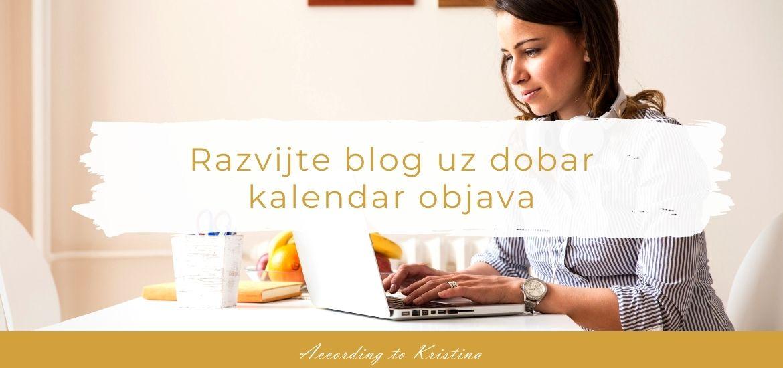 Razvijte blog uz dobar kalendar objava