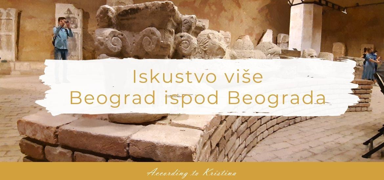Beograd ispod Beograda © According to Kristina