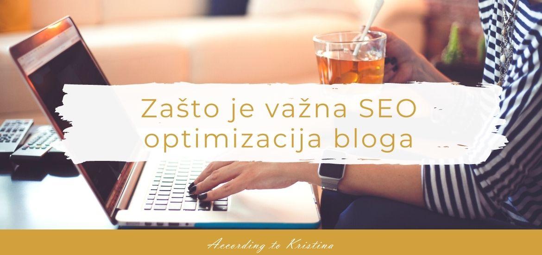 Zašto je važna SEO optimizacija bloga